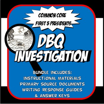 DBQ New Nation First Five Presidents Common Core Doc Based Question Activity