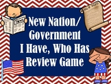 New Nation/Government I Have Who Has Review Game