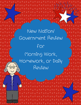 New Nation / Government Review for Morning Work, Homework, Centers, etc.