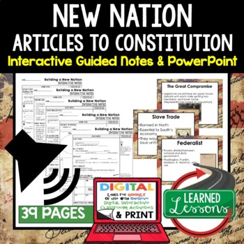 New Nation Interactive Guided Notes and PowerPoints American History