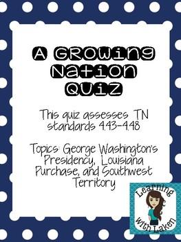 Growing Nation- Quiz on Traveling West George Washington