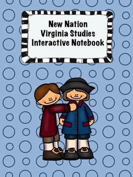 New Nation Virginia Studies Interactive Notebook