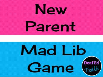 New Parent Mad Lib Game