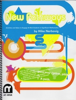New Pathways - Activities and Ideas to Engage At-Risk Students in Mathematics