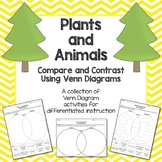 New! Plants and Animals Compare and Contrast Using Venn Diagrams