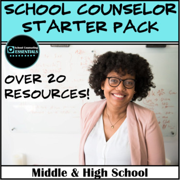 New School Counselor Starter Pack (20 items!) for Middle & High School