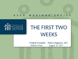 New School Counselors:  The First Two Weeks