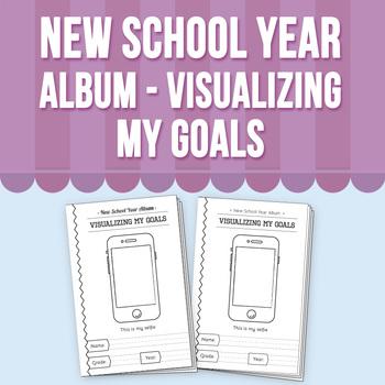 New School Year Album - Visualizing My Goals