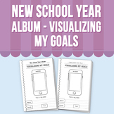 New School Year Album - Visualizing My Goals