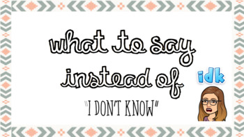 """New School year poster: What to say instead of """"I don't know"""""""