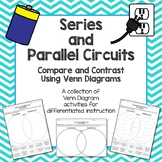 New! Series and Parallel Circuits Compare and Contrast Using Venn Diagrams