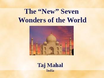 New Seven Wonders of the World - Taj Mahal, India