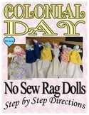 No Sew Rag Dolls Colonial Day, Gold Rush Day, Pioneer Day