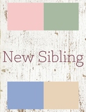 New Sibling Toddler Theme