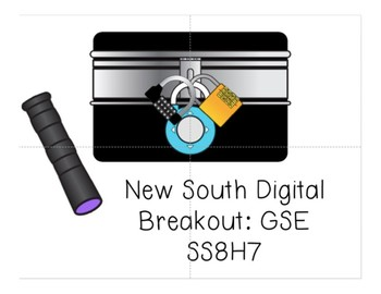 New South Digital Breakout (SS8H7 GSE)