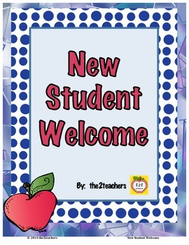 New Student Welcome - Back to School or Throughout the Year