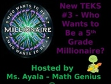 New TEKS #3  - 5th Grade Who Wants to Be A.. STAAR Review Quiz Game Show