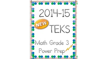 New TEKS for Grade 3:  Power Prep