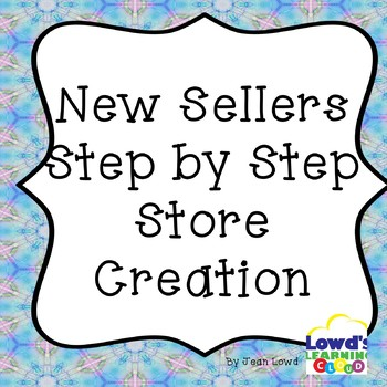 New TPT Seller Step by Step