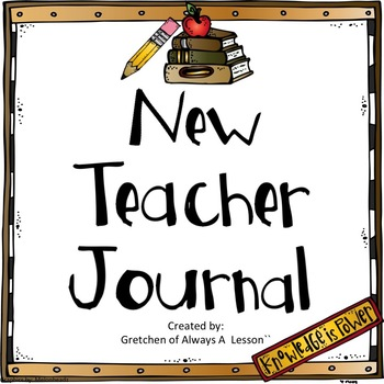 New Teacher Reflection Journal