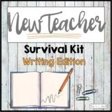 New Teacher Survival Kit:  Writing Bundle