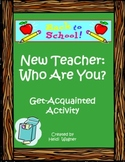 """""""New Teacher - Who Are You?"""" Get-Acquainted Activity"""