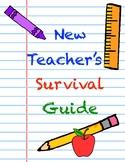 New Teacher's Survival Guide