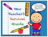 New Teacher's Survival Guide