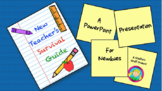 New Teacher's Survival Guide: The PowerPoint