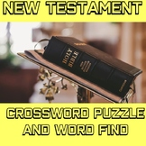 New Testament Crossword and Word Find: Bible Activity for Middle and High School