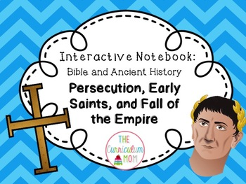 New Testament Interactive Bible & History Notebook #2: Persecution Saints & Rome