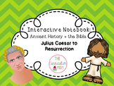 New Testament Interactive Bible and History Notebook #1: Caesar to Resurrection