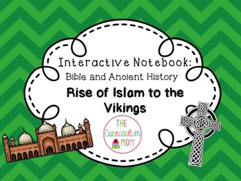 New Testament Interactive Notebook #3: Rise of Islam to Vikings