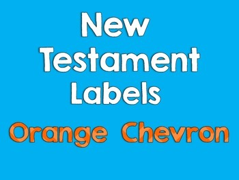 New Testament Labels- Orange Chevron