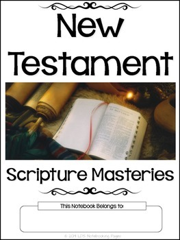 New Testament Scripture Masteries - Manuscript