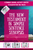 New Testament Themes:  A SIMPLE SENTENCE SYNOPSIS