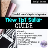 New TpT Seller Guide  FREEBIE