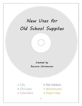 New Uses for Old School Supplies