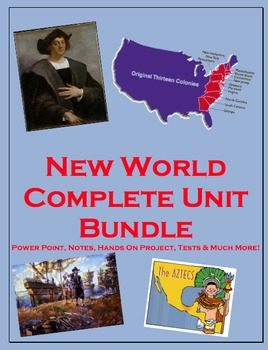 New World COMPLETE Unit (PPT, Notes, Hmk, Tests,Projects)