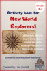 New World Explorers Activity Book (Grades K-3/Homeschool)