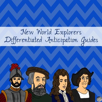 New World Explorers Anticipation Guide