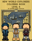 New World Explorers Coloring Book-Level B