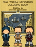 New World Explorers Coloring Book-Level A
