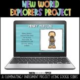 New World Explorers Presentatio - 3rd Grade GSE - Google Classroom/Google Slides