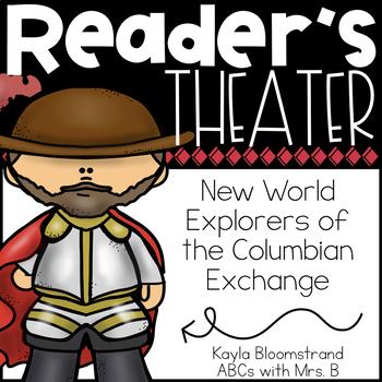 New World Explorers Reader's Theater: Columbian Exchange