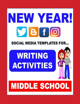 New Year 2019 - SOCIAL MEDIA THEMED writing activities!