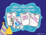 New Year / Año Nuevo Mini Unit (Upper Level Spanish / Español)