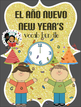 New Year Año Nuevo - Vocab Bundle and Literacy Centers - Spanish