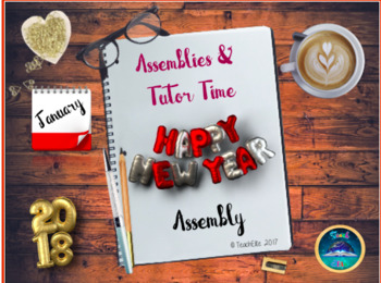 New Year - Assembly /Tutor Time