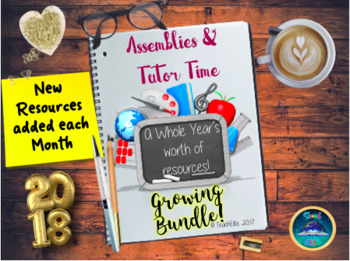New Year : Assembly & Tutor Time GROWING Bundle 2018